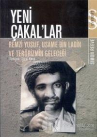 Yeni Çakal'lar: Remzi Yusuf, Usame Bin Ladin ve Terörizmin Geleceği
