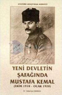 Yeni Devletin Şafağında Mustafa Kemal