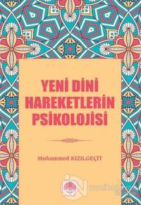 Yeni Dini Hareketlerin Psikolojisi