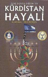 Yeni Dünya Düzeni ve Kürdistan Hayali %10 indirimli M. Kemal Demirören