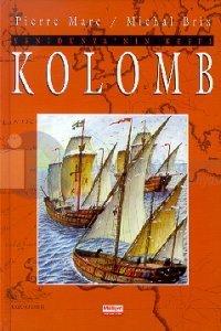 Yeni Dünya'nın Keşfi  Kolomb