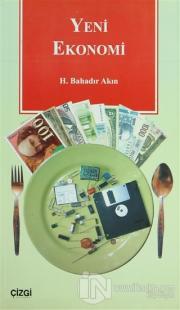 Yeni Ekonomi Strateji, Rekabet, Küreselleşme %10 indirimli H. Bahadır