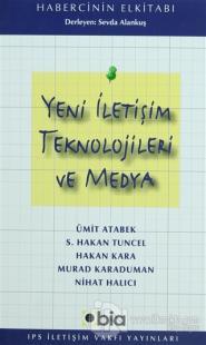Yeni İletişim Teknolojileri ve Medya