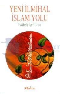 Yeni İlmihal İslam Yolu