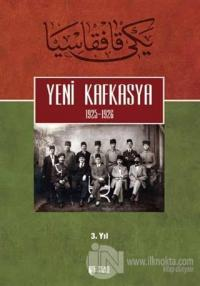 Yeni Kafkasya 3. Cilt