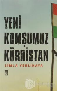 Yeni Komşumuz Kürdistan %22 indirimli Simla Yerlikaya