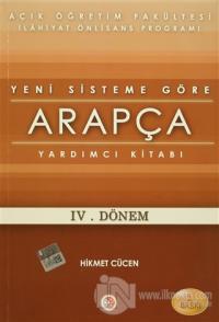 Yeni (Kredili) Sisteme Göre Arapça Yardımcı Ders Kitabı - 4. Dönem
