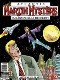 Yeni Martin Mystere Sayı: 72 Ayın Karanlık Yüzü