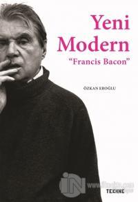 Yeni Modern - Francis Bacon