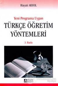 Yeni Programa Uygun Türkçe Öğretim Yöntemleri