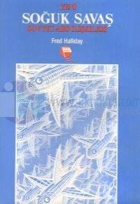 Yeni Soğuk Savaş ABD-Sovyet İlişkilerinin Dünü ve Bugünü