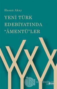 Yeni Türk Edebiyatında Amentü'ler