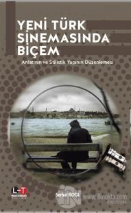 Yeni Türk Sinemasında Biçem