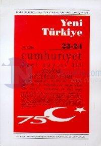 Yeni Türkiye Cumhuriyet Özel Sayısı 3 Sayı: 23-24