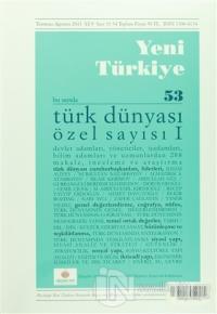 Yeni Türkiye Dergisi Sayı : 53 Temmuz-Ağustos 2013