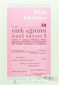 Yeni Türkiye Dergisi Sayı : 58 Mayıs-Haziran 2014