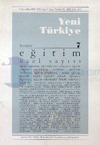 Yeni Türkiye Eğitim Özel Sayısı Sayı: 7