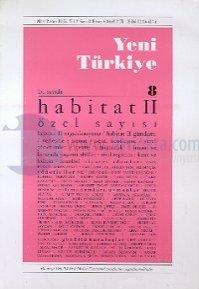 Yeni Türkiye Habitat II Özel Sayısı Sayı: 8