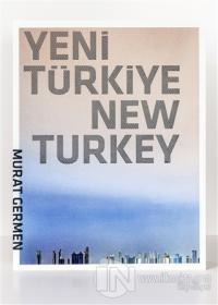 Yeni Türkiye - New Turkey (Ciltli)