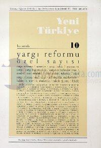 Yeni Türkiye Yargı Reformu Özel Sayısı Sayı: 10