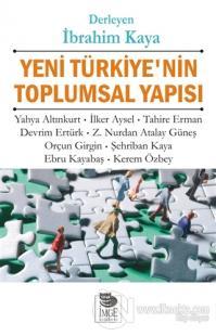 Yeni Türkiye'nin Toplumsal Yapısı