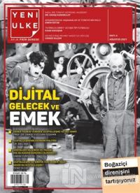 Yeni Ülke Aylık Fikir Dergisi Sayı: 6 Ağustos 2021
