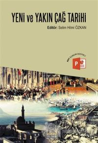 Yeni ve Yakın Çağ Tarihi Selim Hilmi Özkan