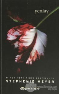 Yeniay - Alacakaranlık serisi 2.Kitap Stephenie Meyer
