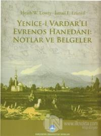 Yenice-i Vardar'lı Evrenos Hanedanı: Notlar ve Belgeler