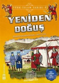 Yeniden Doğuş / Türk - İslam Tarihi 9