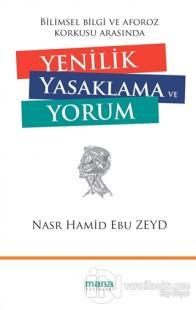 Yenilik Yasaklama ve Yorum %20 indirimli Nasr Hamid Ebu Zeyd