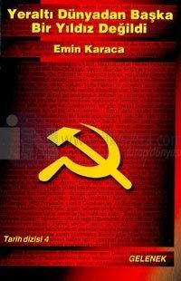 Yeraltı Dünyadan Başka Bir Yıldız Değildi1929 Komünist Tutuklaması