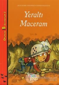 Yeraltı Maceram