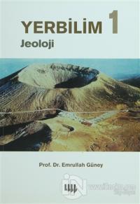 Yerbilim 1 - Jeoloji %5 indirimli Emrullah Güney