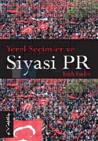Yerel Seçimler ve Siyasi PR Yöntemleri Fatih Sanlav