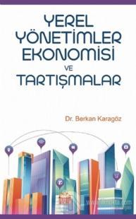 Yerel Yönetimler Ekonomisi ve Tartışmalar