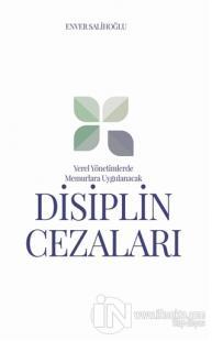 Yerel Yönetimlerde Memurlara Uygulanacak Disiplin Cezaları