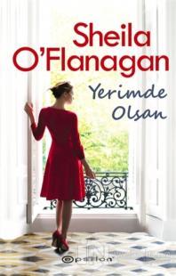 Yerimde Olsan Sheila O'Flanagan