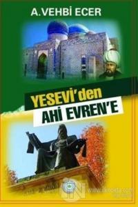 Yesevi'den Ahi Evren'e