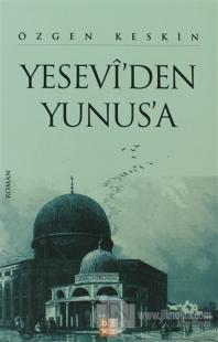 Yesevi'den Yunus'a
