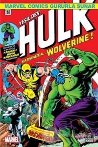 Yeşil Dev Hulk 181 - Karşınızda Wolverine ! Len Wein