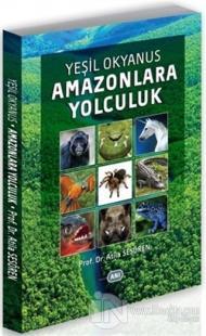 Yeşil Okyanus Amazonlara Yolculuk