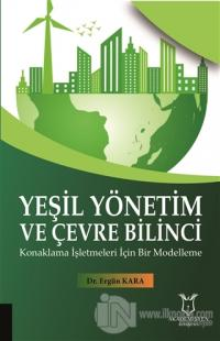 Yeşil Yönetim ve Çevre Bilinci