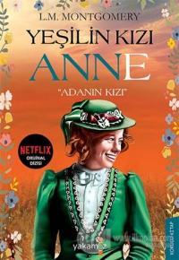 """Yeşilin Kızı Anne - """"Adanın Kızı"""" Lucy Maud Montgomery"""