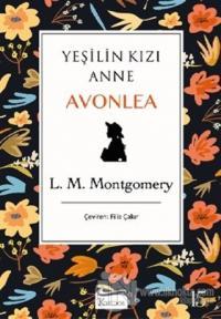 Yeşilin Kızı Anne Avonlea (Siyah Kapak) (Ciltli)