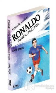 Yetenek Avcıları - Ronaldo Futbol Okulunda