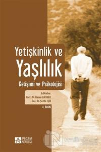 Yetişkinlik ve Yaşlılık Gelişimi ve Psikolojisi