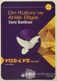 YGS - LYS Hazırlık Din Kültürü ve Ahlak Bilgisi Soru Bankası