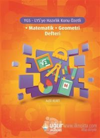 YGS - LYS'ye Hazırlık Konu Özetli Matematik - Geometri Defteri