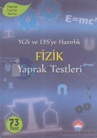 YGS ve LYS'ye Hazırlık Fizik Yaprak Testleri